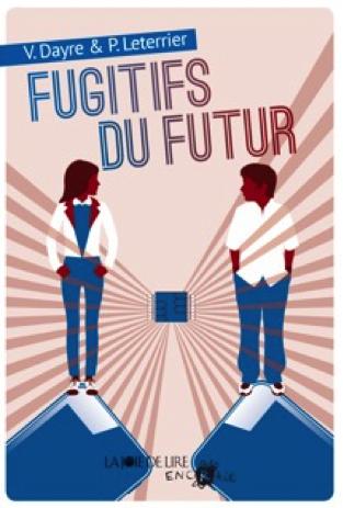 fugitifs_du_futur